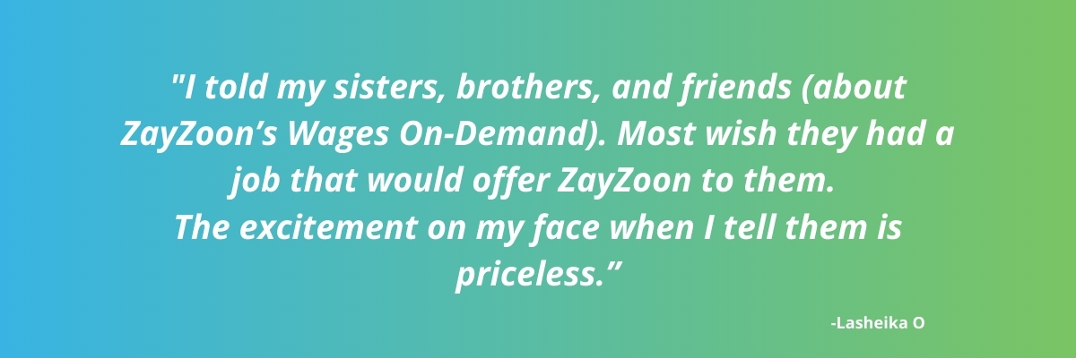 Employees wish they had a job that offered ZayZoon
